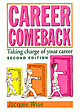 Career Comeback Taking charge of your career
